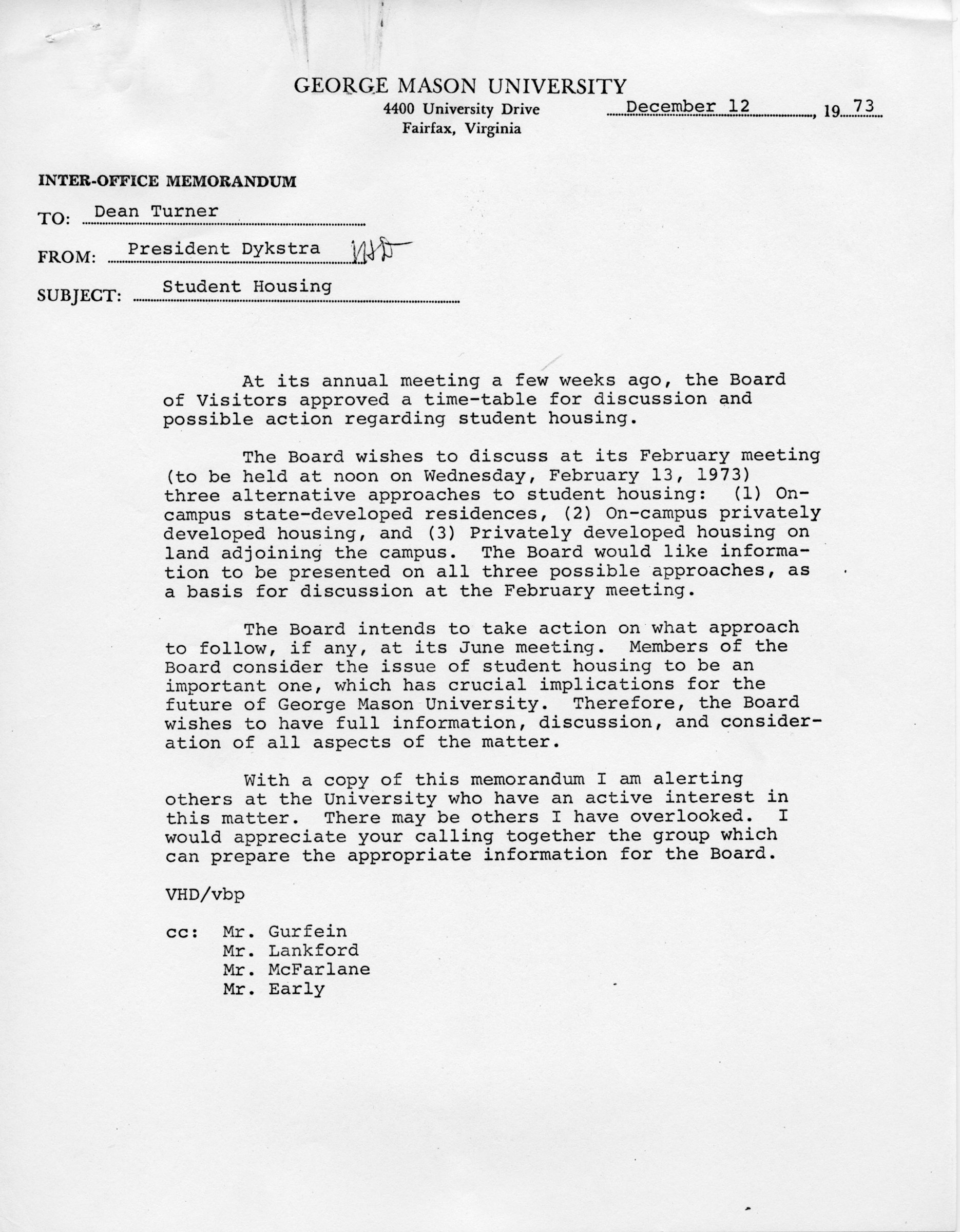 President [Vergil H.] Dykstra to Dean [Robert A.]Turner, et. al, December 12, 1973 [subject: student housing]