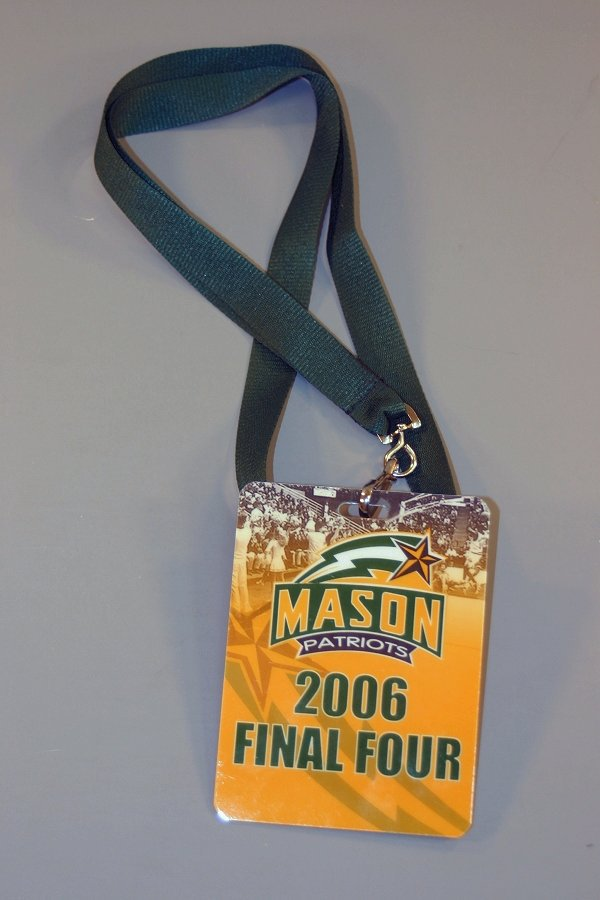 Badge and lanyard: Mason Patriots, 2006 Final Four